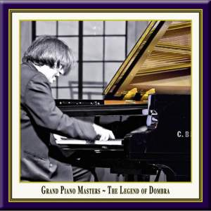 Grand Piano Masters - The Legend of Dombra Product Image
