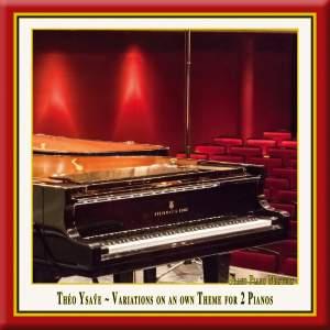 Ysaÿe: Variations, Op. 10
