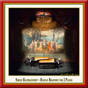 Rachmaninoff: Russian Rhapsody for 2 Pianos
