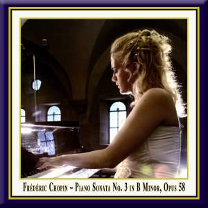 Chopin: Piano Sonata No. 3 in B minor, Op. 58 Product Image
