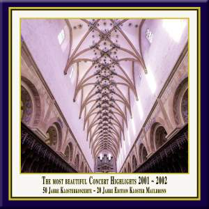 Anniversary Series, Vol. 4: The Most Beautiful Concert Highlights from Maulbronn Monastery, 2001-2002 (Live) Product Image