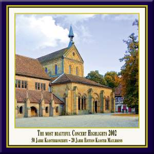 Anniversary Series, Vol. 5: The Most Beautiful Concert Highlights from Maulbronn Monastery, 2002 (Live)