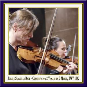 Bach: Concerto for 2 Violins in D Minor, BWV 1043 (Live) Product Image