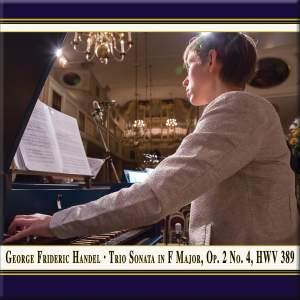 Handel: Trio Sonata in F Major, Op. 2 No. 4, HWV 389 (Live)