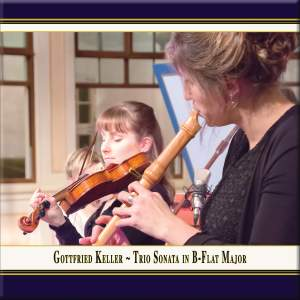 Keller: Trio Sonata in B-Flat Major (Arr. for Recorder, Violin & Basso continuo) (Live) Product Image