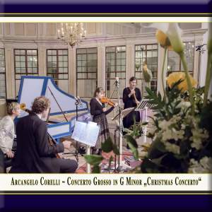 Corelli: Concerto grosso in G Minor 'Christmas Concerto' Product Image