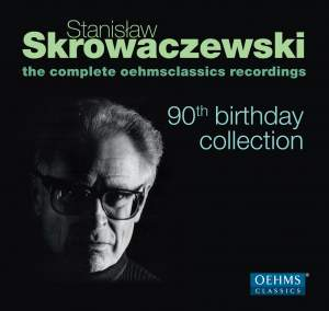 Stanislaw Skrowaczewski: 90th Birthday Collection