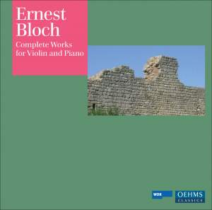Bloch - Complete Works for Violin and Piano
