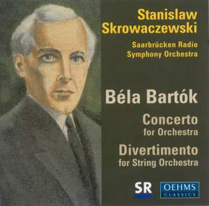 Bartok: Concerto for Orchestra & Divertimento for Strings