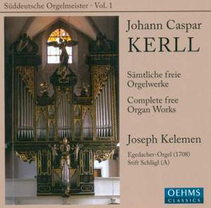 Suddeutsche Orgelmeister Volume 1: Johann Caspar Kerll Product Image