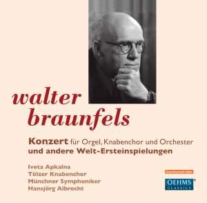 Braunfels: Concerto for Organ, Boy's Choir and Orchestra