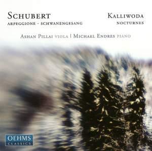 Schubert: Arpeggione Sonata, Schwanengesang & Kalliwoda: Six Nocturnes