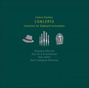 Poulenc - Concertos for keyboard instruments Product Image