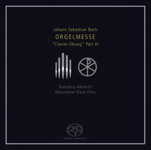 J S Bach: Orgelmesse (Clavier-Ubung III) Product Image