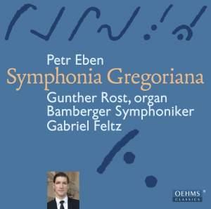 Eben: Symphonia Gregoriana - Organ Concerto No. 1
