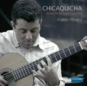 Chicaquicha: Guitar Music from Columbia Product Image