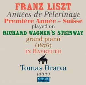 Liszt: Années de pèlerinage, 1ère année (Suisse)