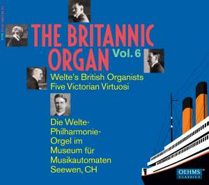 The Britannic Organ, Vol. 6: Welte's British Organists Product Image