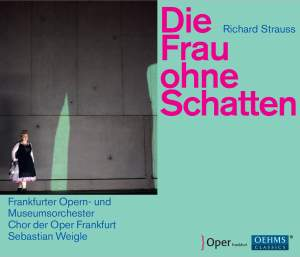 Strauss, R: Die Frau ohne Schatten