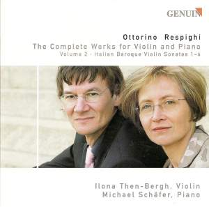 Respighi - The Complete Works for Violin and Piano Volume 2