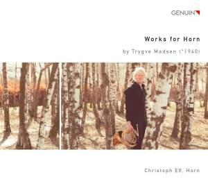Trygve Madsen: Works for Horn