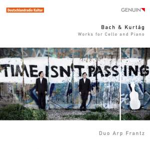 Bach & Kurtág: Works for Cello and Piano