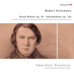 Schumann: Bunte Blätter & Albumblätter