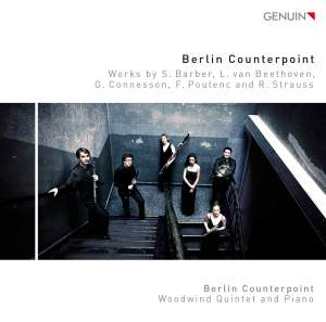 Barber, Beethoven, Connesson, Poulenc & Strauss: Works for Woodwind Quintet & Piano