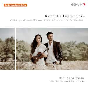 Romantic Impressions: Works by Brahms, C. Schumann & Grieg