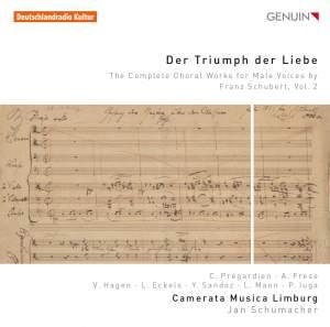 Schubert: Der Triumph der Liebe