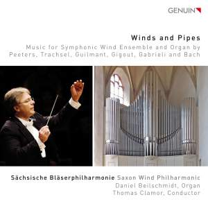 Winds & Pipes: Music for Symphonic Wind Ensemble & Organ