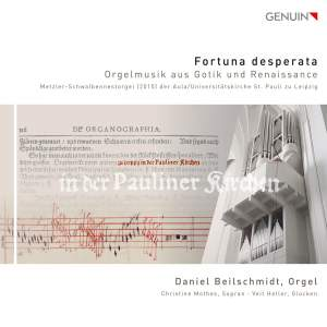 Fortuna desperata: Gothic and Renaissance Organ Music