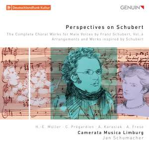 Perspectives on Schubert: The Complete Choral Works for Male Voices by Franz Schubert, Vol. 6