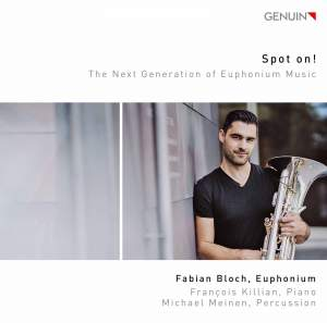 Spot On! - The Next Generation of Euphonium Music