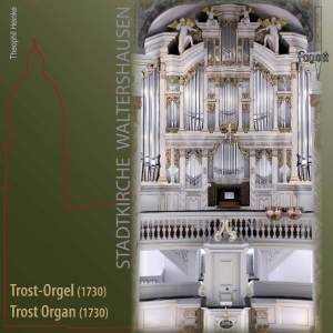 The Trost Organ of the Stadtkirche Waltershausen
