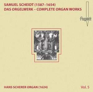 Scheidt: Complete Organ Works, Vol. 5