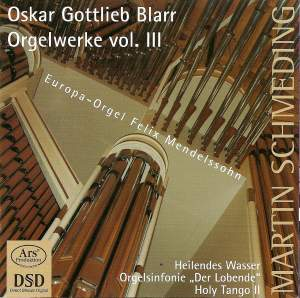 Oskar Blarr: Organ Works Vol. 3