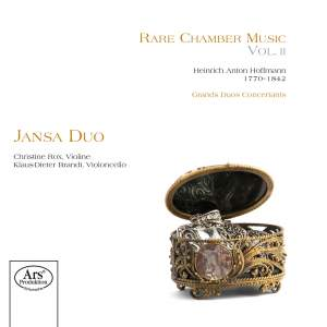 Heinrich Anton Hoffmann: Rare Chamber Music Volume 2