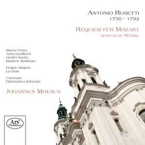 Rosetti: Ein Requiem fur Mozart und Andere Preziosen