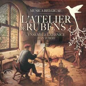 L'Atelier de Rubens - Ensemble La Fenice