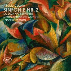 Casella: Symphony No. 2 & La donna serpente: Orchestral Fragments