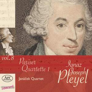 Pleyel Edition Vol. 8: Pariser Quartette Vol. 1