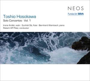 Toshio Hosokawa: Solo Concertos, Vol. 1