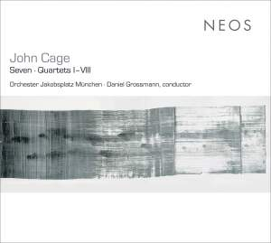 Cage - Seven & Quartets I - VIII