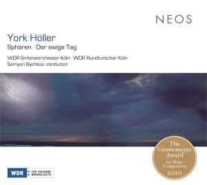 York Höller: Spharen & Der ewige Tag