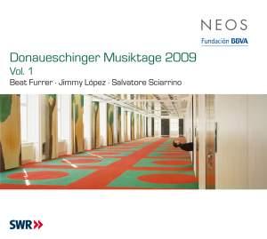 Donaueschinger Musiktage 2009, Vol. 1