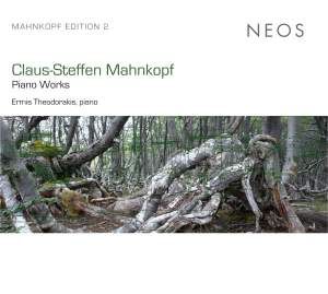 Claus-Steffen Mahnkopf: Piano Works