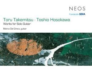 Toru Takemitsu & Toshio Hosokawa: Works for Solo Guitar