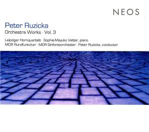 Peter Ruzicka: Orchestra Works Vol. 3