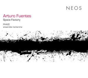 Arturo Fuentes: Space Factory